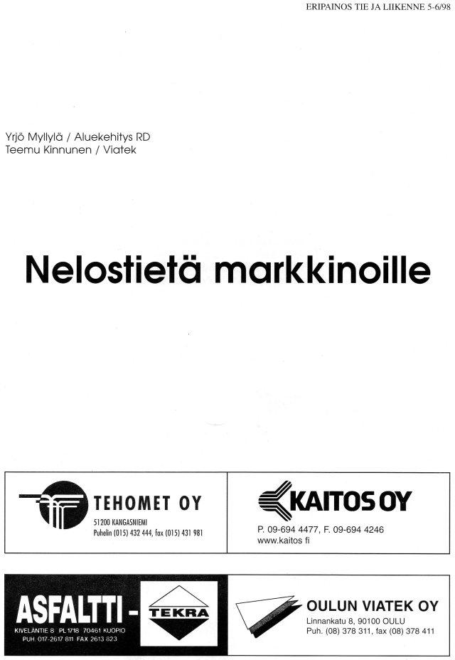 Käytäväkehittäminen -julkaisuja: Nelostietä markkinoille, E18, Barentsin käytävä ym.