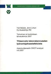Työvoima- ja koulutustarpeiden ennakointi -case: Talonrakennusala, Varsinais-Suomi