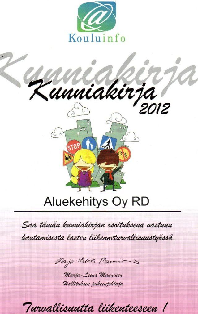 Aluekehitys RD, Liikenneturvallisuus-kunniakirja 19.11.2012