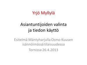 Asiantuntijatiedon käyttö, Mäntyharju 26.4.2013