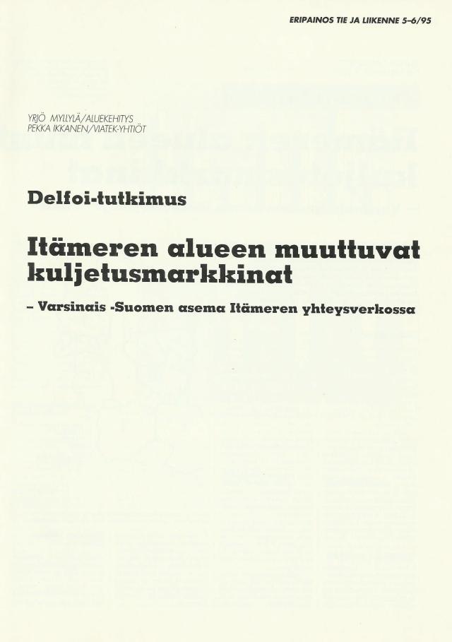 Delfoi-tutkimus, Tie- ja Liikenne 5-6,95