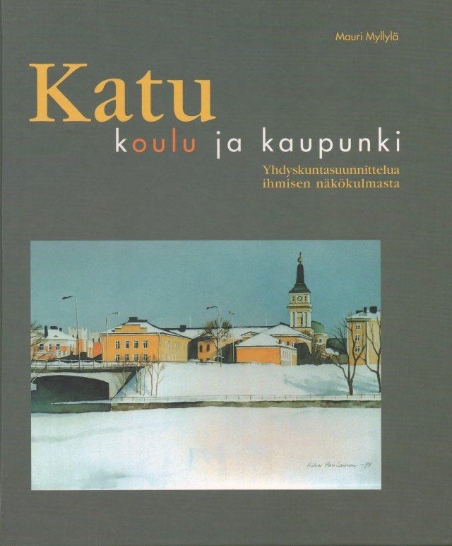 Yhdyskuntasuunnittelua, julkaisuinfo: Katu, koulu ja kaupunki - liikennejärjestelmän rakentamisen perusteet, Case Oulu