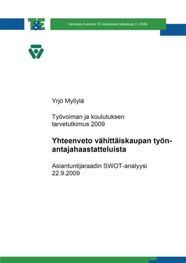 Toimiala- ja klusterikohtaista alueellista ennakointia. Vähittäiskaupan työvoiman ja koulutuksen tarvetutkimus Varsinais-Suomessa.