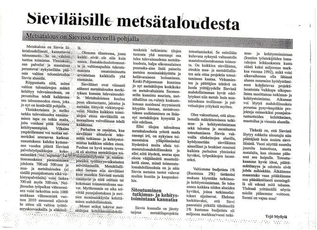 Sieviläinen 1993, Metsätilaprojekti355